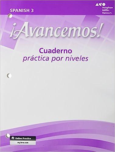 Amazon Com Avancemos Cuaderno Practica Por Niveles Student Workbook With Review Bookmarks Level 3 Spanish Edition 9780618782208 Ml Books
