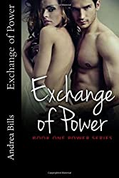 Exchange of Power (Power Series) (Volume 1)