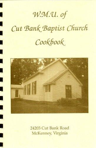 W.M.U. of Cut Bank Baptist Church Cookbook