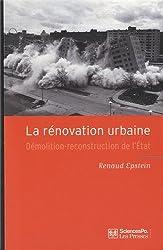 La rénovation urbaine : Démolition-reconstruction de l'Etat