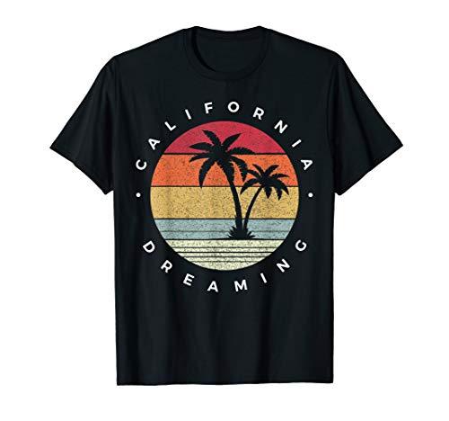 (Funny California Dreaming - Fun Family Vacation travel T-Shirt)