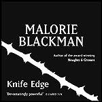 Knife Edge: Noughts & Crosses 2 | Malorie Blackman
