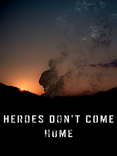 Heroes Don't Come Home