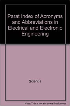 Parat Index of Acronyms and Abbreviations in Electrical and Electronic Engineering