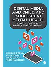 DIGITAL MEDIA AND CHILD AND AD OLESCENT MENTAL HEALTH A PRACT