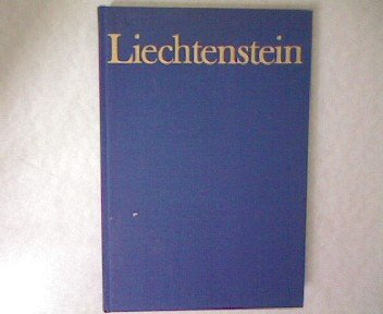Liechtenstein;: History and institutions of the principality