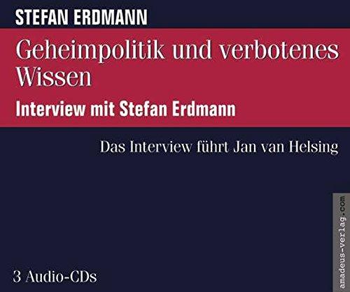 Geheimpolitik und verbotenes Wissen: Interview mit Stefan Erdmann