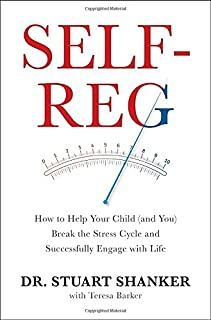 Book Cover: Self-Reg: How to Help Your Child