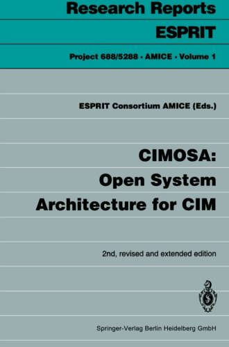 - CIMOSA: Open System Architecture for CIM (Research Reports Esprit)