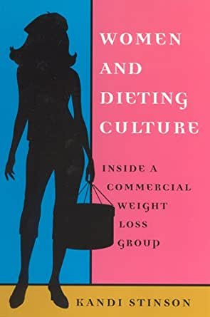 Women and Dieting Culture Inside a Commercial Weight Loss Group