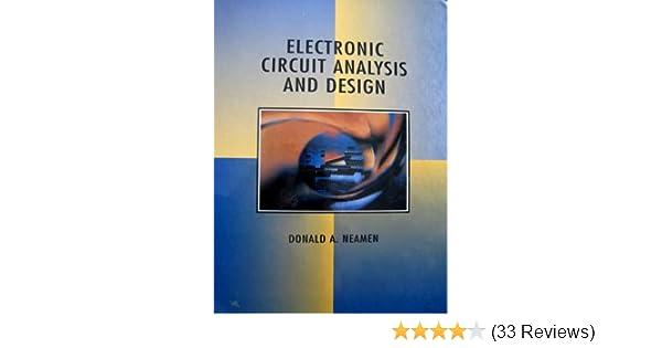 electronic circuit analysis and design donald a neamenelectronic circuit analysis and design donald a neamen 9780256119190 amazon com books