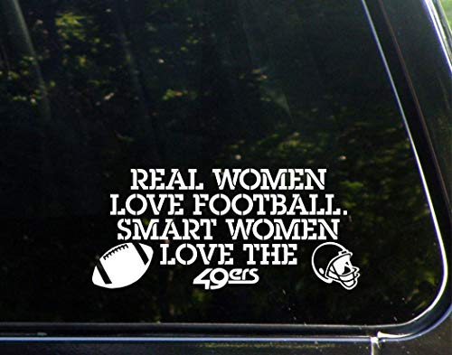 "Real Women Love Football Smart Women Love The 49ers - 8-1/4"" x 3-3/4"" - Vinyl Decal Sticker"