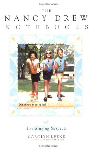 The Singing Suspects (Nancy Drew Notebooks - Sunglasses Contest
