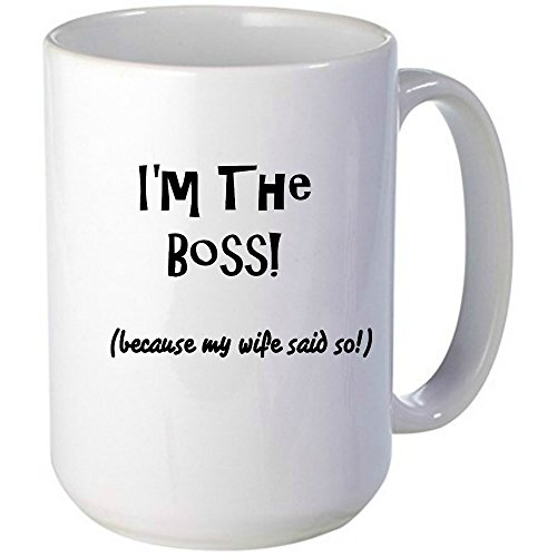 I'm The Boss, because my wife said so mug, Unique Gift Idea for Him or Her (What Do We Eat On Thanksgiving)