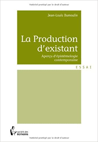 Lire un La PRODUCTION D'EXISTANT pdf ebook