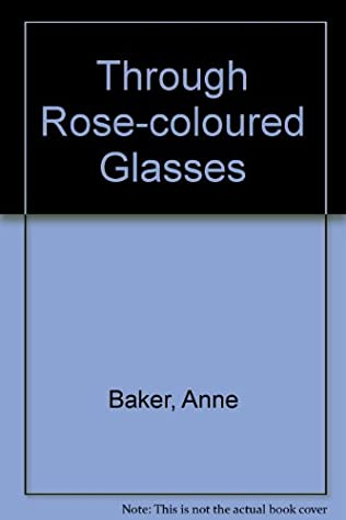 book cover of Through Rose-coloured Glasses