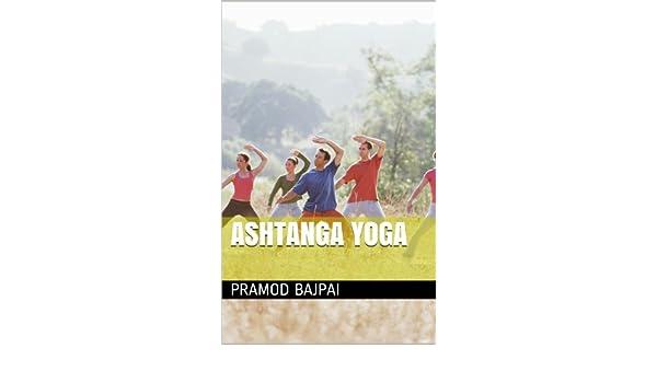 Ashtanga Yoga (English Edition) eBook: Pramod Bajpai: Amazon ...
