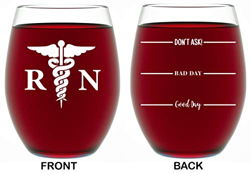 Nurse Gifts For Women - RN Good Day, Bad Day, Don't Ask Novelty Wine Glass 15 OZ - Funny Gifts For Nurses, For Women, For Men, RN Nursing Gifts, CoWorker Gift, Nursing Students by Funny Bone Products]()