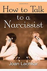 How to Talk to a Narcissist Hardcover