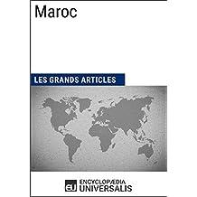 Maroc: Géographie, économie, histoire et politique (French Edition)