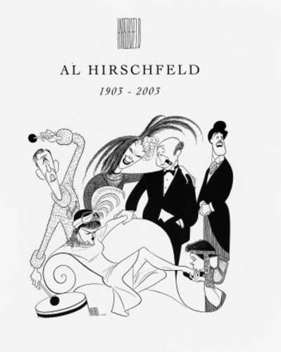 Read Online Al Hirschfeld 1903-2003 PDF
