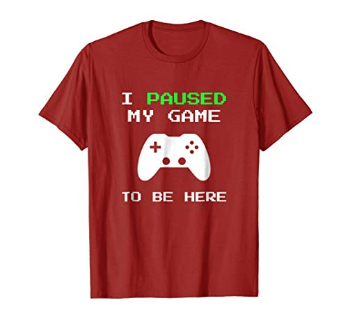 I Paused My Game To Be Here Funny Gamer Girl Couple T-Shirt -