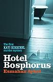 Hotel Bosphorus (Kati Hirschel Murder Mystery)