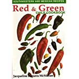 Red and Green Chile Cookbook (Southwestern and Mexican Recipes)
