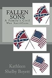Fallen Sons: A Family's Civil War Sacrifices