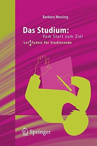 das-studium-vom-start-zum-ziel-lei-d-tfaden-fr-studierende-lei-d-tfaden-fur-studierende