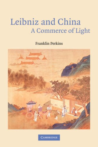 (Leibniz and China: A Commerce of Light)