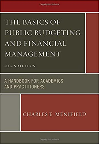 The basics of public budgeting and financial management a handbook the basics of public budgeting and financial management a handbook for academics and practitioners 2nd edition fandeluxe Choice Image