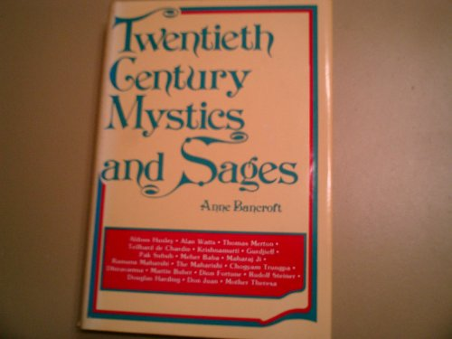 Twentieth Century Mystics and Sages