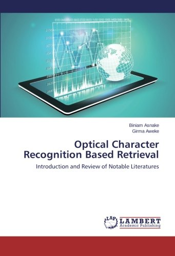 Optical Character Recognition Based Retrieval: Introduction and Review of Notable Literatures PDF