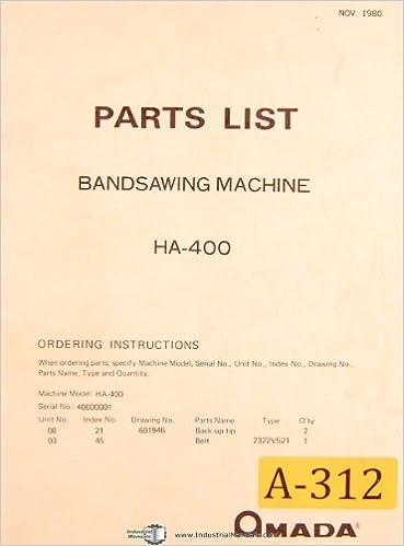Amada HA-400, Band Saw Machine, Parts List Manual: Amada