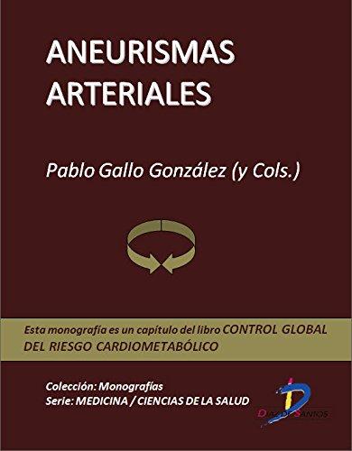 Descargar Libro Aneurismas Arteriales : 1 Pablo Gallo Gonzalez