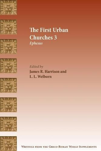 [Book] The First Urban Churches 3: Ephesus (Writings from the Greco-Roman World Supplements 9)<br />KINDLE