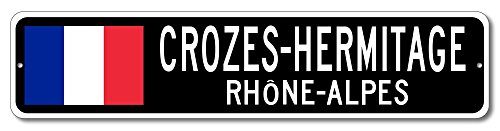 Croze Hermitage (France Flag Sign - CROZES-HERMITAGE, RHÔNE-ALPES - French Custom Flag Sign - 6