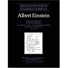 The Collected Papers of Albert Einstein, Volume 4: The Swiss Years: Writings, 1912-1914