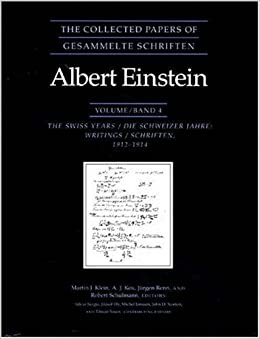 Book The Collected Papers of Albert Einstein, Volume 4: The Swiss Years: Writings, 1912-1914: Swiss Years: Writings, 1912-1914 v. 4