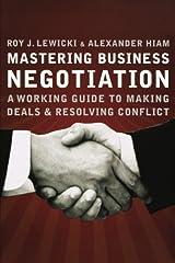 Mastering Business Negotiation Paperback