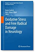 Oxidative Stress and Free Radical Damage in Neurology (Oxidative Stress in Applied Basic Research and Clinical Practice)