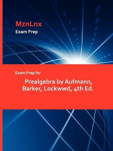Exam Prep for Prealgebra by Aufmann, Barker, Lockwwd, 4th Ed. pdf epub