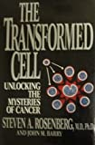 img - for The Transformed Cell by Stephen A. Rosenberg (1992-09-08) book / textbook / text book