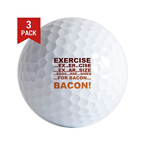 CafePress - Exercise Bacon - Golf Balls (3-Pack), Unique Printed Golf Balls by CafePress