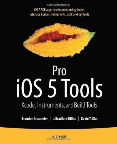 [PDF] Pro iOS 5 Tools: Xcode, Instruments and Build Tools Free Download | Publisher : Apress | Category : Computers & Internet | ISBN 10 : 1430236086 | ISBN 13 : 9781430236085