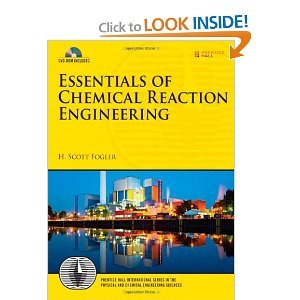 Download Essentials of Chemical Reaction Engineering (11) by Fogler, H Scott [Hardcover (2010)] pdf