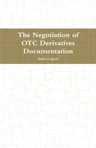The Negotiation of Otc Derivatives Documentation by Taipan Ventures Limited