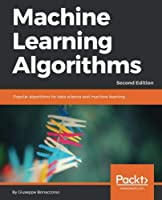 Machine Learning Algorithms, 2nd Edition Front Cover