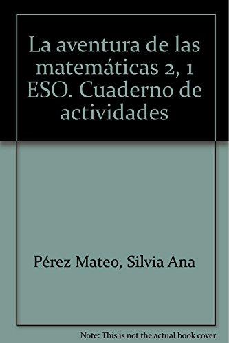 Descargar Libro Eso 1 - Vacaciones Cuad. 2 - Aventura De Las Matematicas Silvia Ana Pérez Mateo